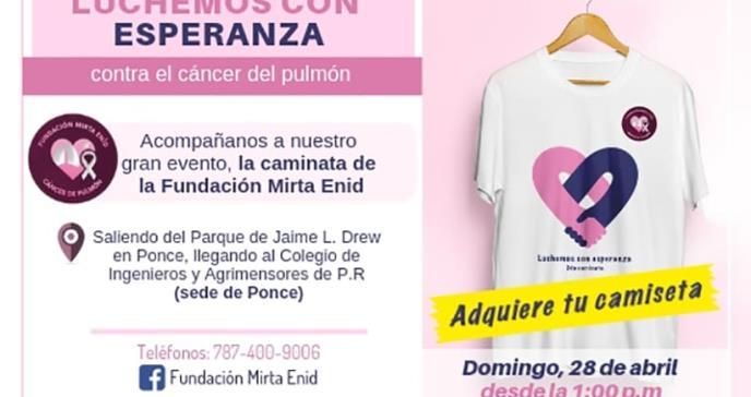 Invitan a la Segunda Caminata de la Fundación Mirta Enid Cáncer de Pulmón