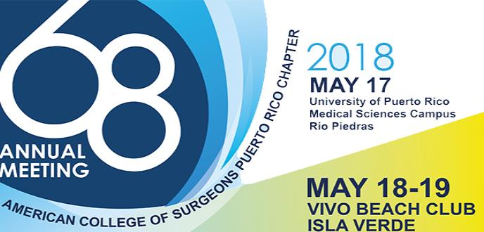 AMERICAN COLLEGE OF SURGEONS PR CHAPTER 68 TH ANNUAL MEETING