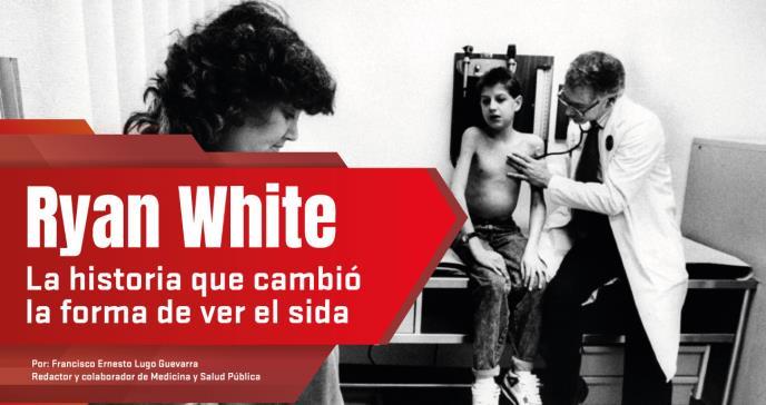 Ryan White La historia que cambió la forma de ver el sida