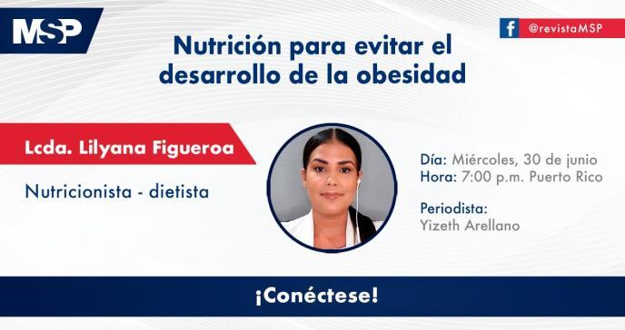 Nutrición para evitar el desarrollo de la obesidad