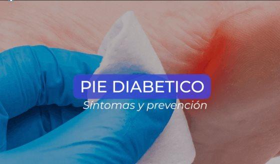 Pie diabético: síntomas y prevención